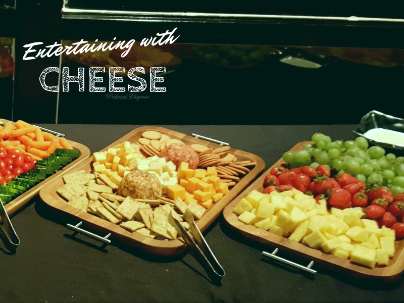 Entertain with Cheese